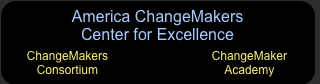 America ChangeMakers - Center for Excellence