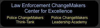 Law Enforcement ChangeMakers - Center for Excellence
